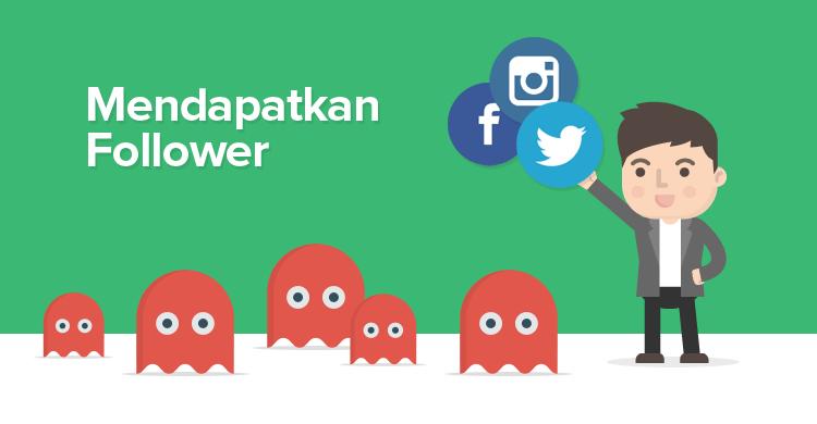 Cara Menambahkan Follower Tuk Dongkrak Bisnis Online Kalian