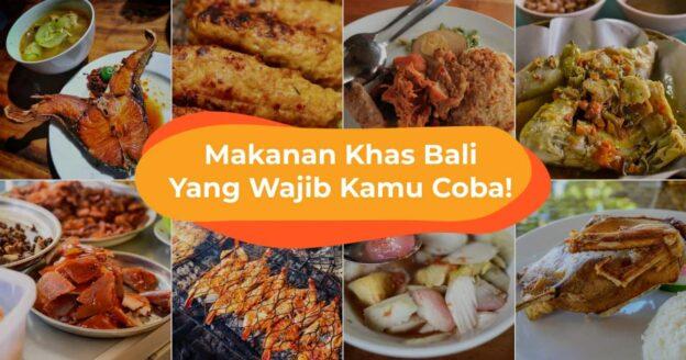 Menikmati Wisata Kuliner Murah dan Enak di Bali
